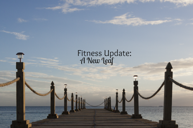 A New Leaf - All Things Fitness - This and That Blog