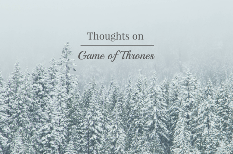 Game of Throne - Life Rambles - This and That Blog
