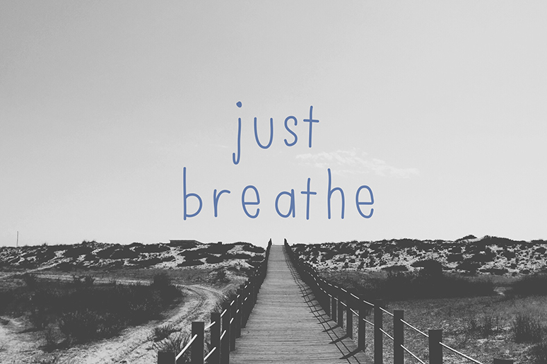 Just Breathe - Thought of the Day - This and That Blog