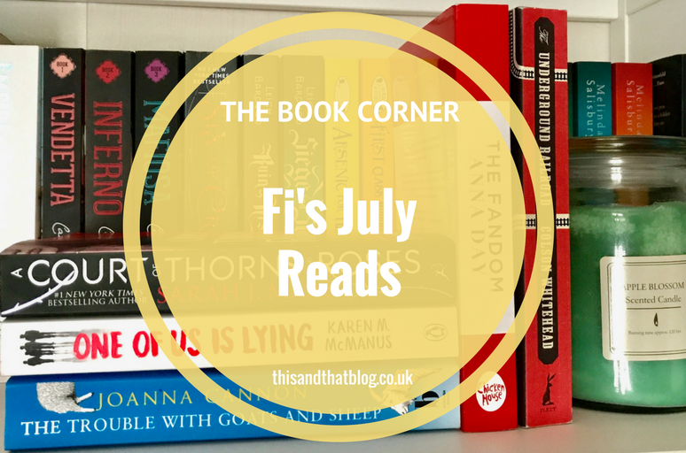 Fi's July Reads - The Book Corner - This and That Blog