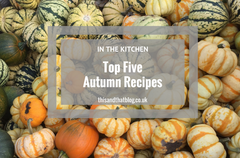 Autumn Recipes - In the Kitchen