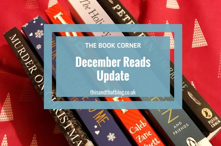 December Reads Update - The Book Corner - This and That Blog