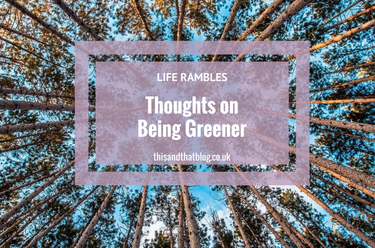 thoughts-on-being-greener