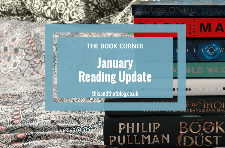 January Reading Update - The Book Corner - This and That Blog